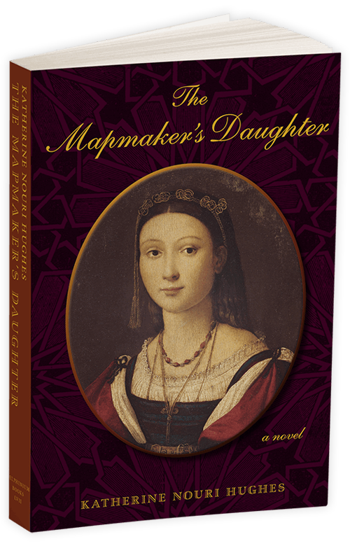 The Mapmaker's Daughter by Katherine Nouri Hughes
